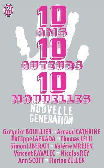 Couverture du livre « 10 ans, 10 auteurs, 10 nouvelles » de Collectif aux éditions J'ai Lu