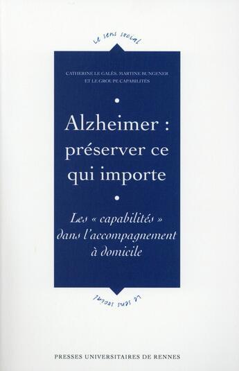 Couverture du livre « Alzheimer : préserver ce qui importe ; les