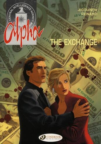 Couverture du livre « Alpha t.1 ; the exchange » de Pascal Renard et Youri Jigounov aux éditions Cinebook