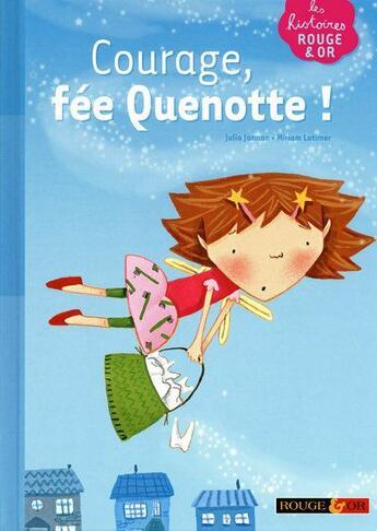 Couverture du livre « Courage fée Quenotte ! » de Julia Jarman aux éditions Rouge Et Or