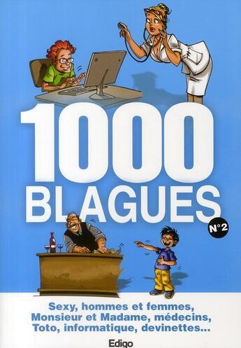 Couverture du livre « 1000 blagues t.2 » de Collectif aux éditions Edigo