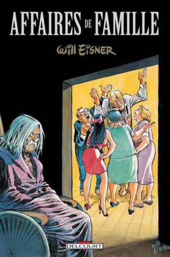 Couverture du livre « Affaires de famille » de Will Eisner aux éditions Delcourt