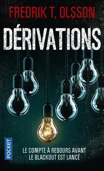 Couverture du livre « Dérivations » de Fredrik T. Olsson aux éditions Pocket