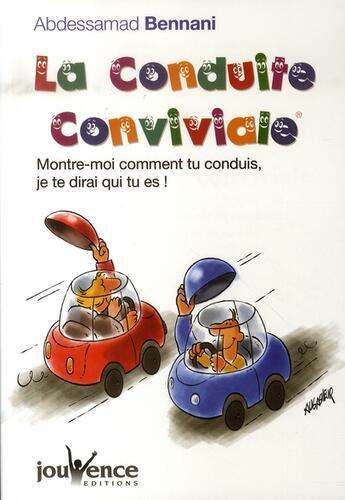 Couverture du livre « La conduite conviviale » de Abdessamad Bennani aux éditions Jouvence