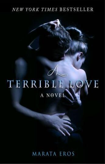 Couverture du livre « A Terrible Love » de Eros Marata aux éditions Gallery Books