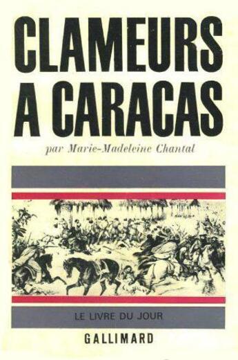 Couverture du livre « Clameurs A Caracas » de Chantal M M aux éditions Gallimard