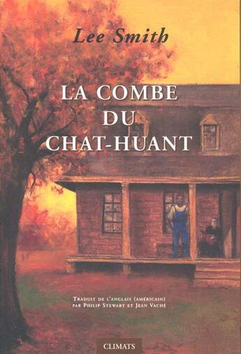 Couverture du livre « La Combe Du Chat Huant » de Lee Smith aux éditions Climats