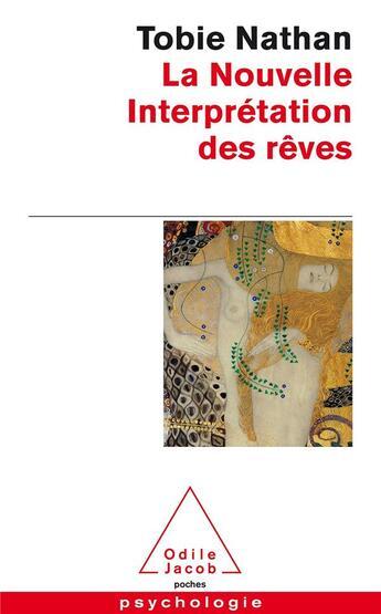 Couverture du livre « La nouvelle interprétation des rêves » de Tobie Nathan aux éditions Odile Jacob