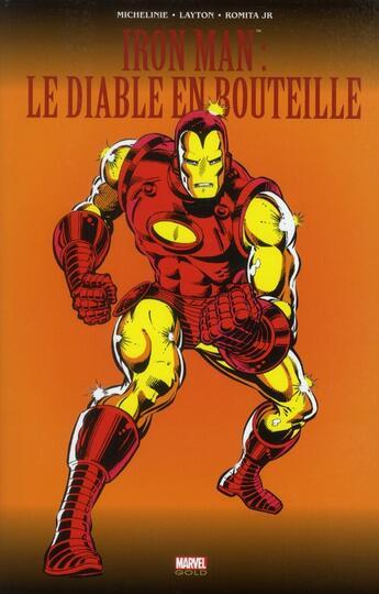 Couverture du livre « Iron Man ; le diable en bouteille » de Bob Layton et David Michelinie et Carmine Infantino et John Jr. Romita aux éditions Panini