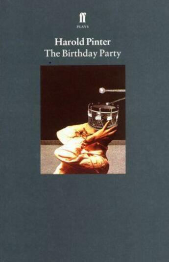 Couverture du livre « The birthday party - play » de Harold Pinter aux éditions Faber