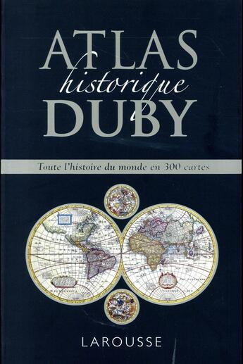 Couverture du livre « Atlas historique Duby » de Georges Duby aux éditions Larousse