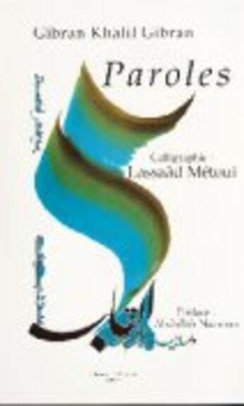 Couverture du livre « Paroles ; arabe-francais » de Khalil Gibran aux éditions Albouraq