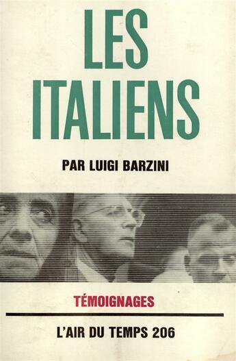 Couverture du livre « Les italiens » de Luigi Barzini aux éditions Gallimard