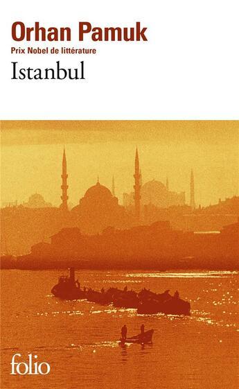 Couverture du livre « Istanbul » de Orhan Pamuk aux éditions Gallimard