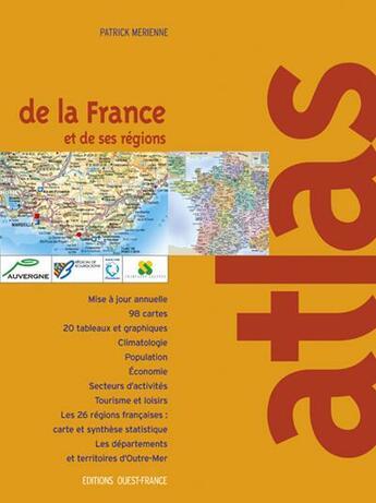 Couverture du livre « Atlas De La France Et De Ses Regions » de Baume F-Merienne P aux éditions Ouest France