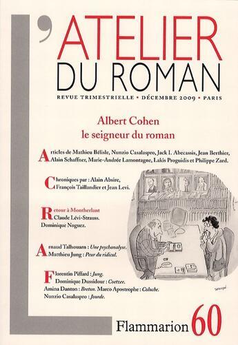 Couverture du livre « Albert Cohen ; le seigneur du roman » de Collectif aux éditions Flammarion