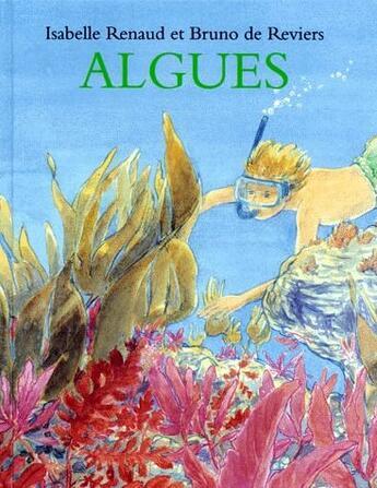 Couverture du livre « Algues » de Renaud Isabelle / Re aux éditions Ecole Des Loisirs