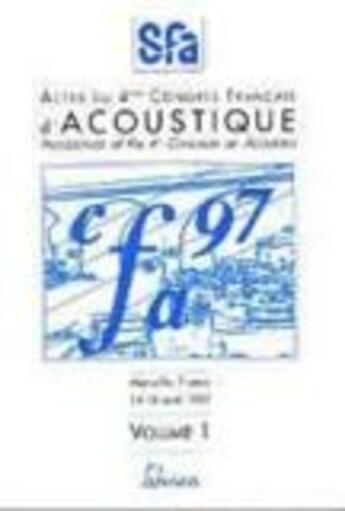 Couverture du livre « Acoustique'97 ; quatrième congrès français » de Collectif aux éditions Teknea
