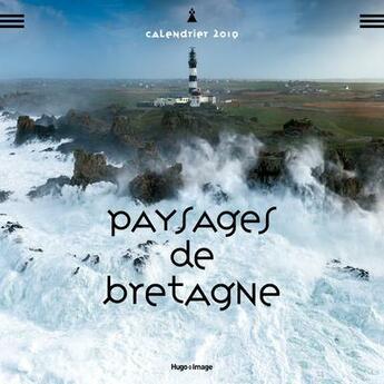 Couverture du livre « Calendrier mural paysages de Bretagne (édition 2019) » de Collectif aux éditions Hugo Image