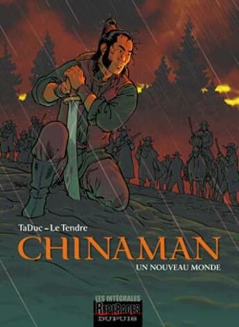 Couverture du livre « Chinaman ; intégrale t.1 à t.4 ; un monde nouveau » de Serge Letendre et Olivier Taduc aux éditions Dupuis