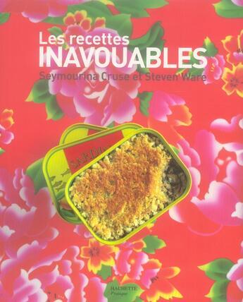 Couverture du livre « Les recettes inavouables » de Cruse-S+Ware-S aux éditions Hachette Pratique