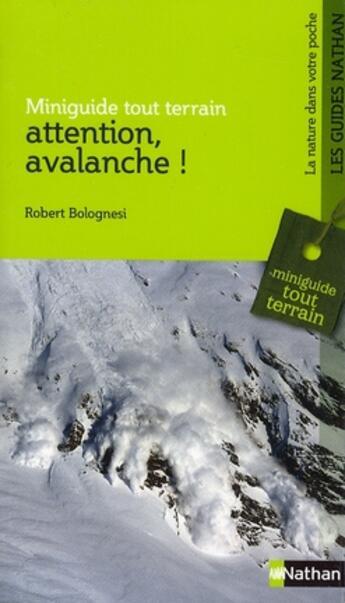 Couverture du livre « Attention, avalanche ! » de Robert Bolognesi aux éditions Nathan