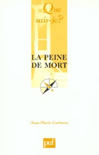 Couverture du livre « La peine de mort » de Jean-Marie Carbasse aux éditions Que Sais-je ?