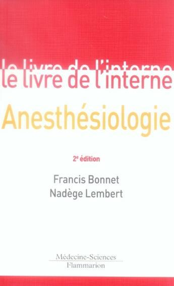 Couverture du livre « Anesthésiologie (2e édition) » de Francis Bonnet aux éditions Lavoisier Msp