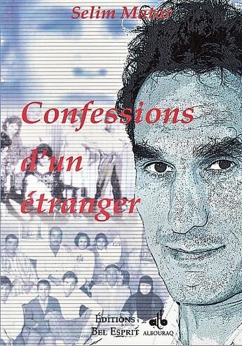 Couverture du livre « Confessions d'un étranger » de Selim Matar aux éditions Albouraq