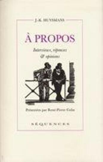 Couverture du livre « à propos » de Joris-Karl Huysmans aux éditions Sequences
