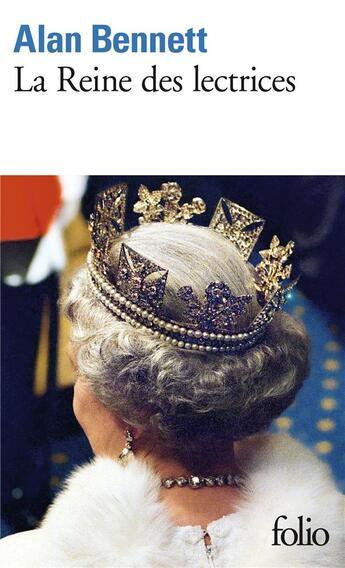 Couverture du livre « La reine des lectrices » de Alan Bennett aux éditions Gallimard