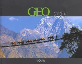 Couverture du livre « Agenda Geo 2004 » de Gilles Dusouchet aux éditions Solar