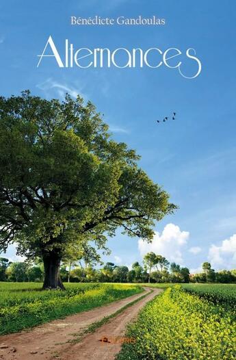 Couverture du livre « Alternances » de Benedicte Gandoulas aux éditions Edilivre-aparis
