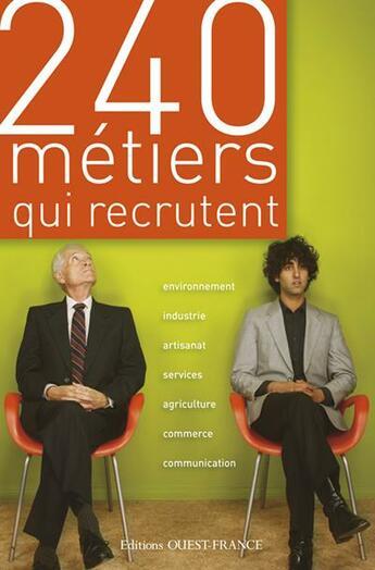 Couverture du livre « 240 métiers qui recrutent » de  aux éditions Ouest France