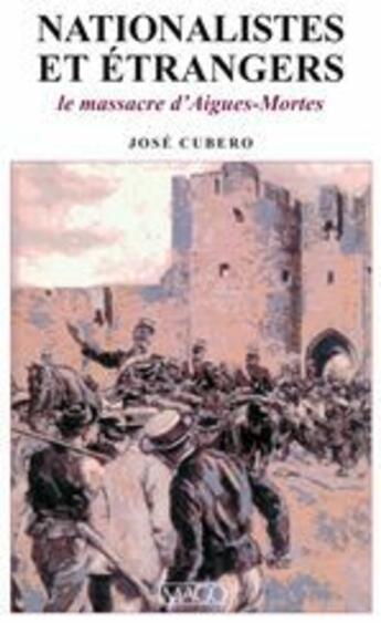 Couverture du livre « Nationalistes et étrangers » de Jose Cubero aux éditions Imago