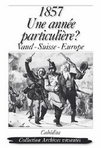 Couverture du livre « 1857:Une Annee Particuliere ? » de Collectif aux éditions Cabedita