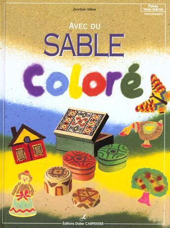 Couverture du livre « Avec du sable coloré » de Jocelyne Alain aux éditions Editions Carpentier