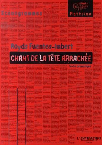 Couverture du livre « Chant de la tete arrachee » de Fuentes-Imbert Royds aux éditions L'entretemps