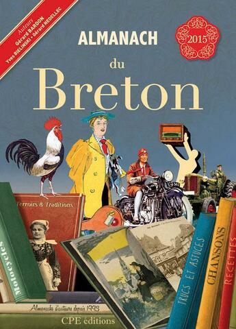 Couverture du livre « Almanach du Breton 2015 » de Gerard Bardon et Gerard Nedellec et Bie aux éditions Communication Presse Edition