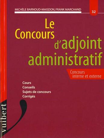 Couverture du livre « Concours Administratifs Categorie C T.32 Concours Adjoint Administratif » de Collectif aux éditions Vuibert