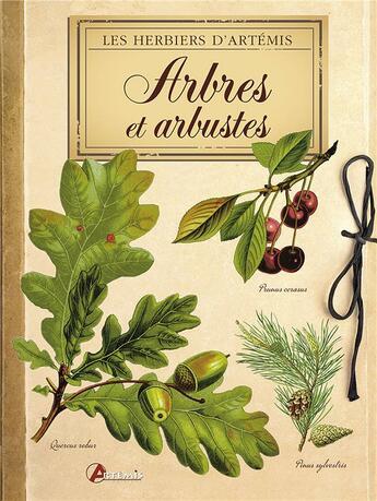 Couverture du livre « Arbres Et Arbustes » de Collectif aux éditions Artemis
