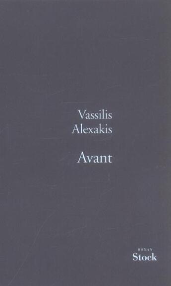 Couverture du livre « Avant » de Vassilis Alexakis aux éditions Stock
