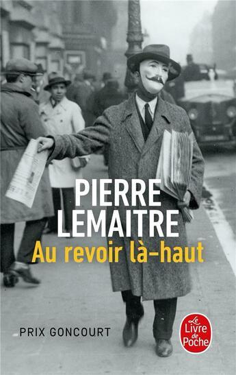 Couverture du livre « Au revoir là-haut » de Pierre Lemaitre aux éditions Lgf