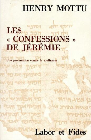 Couverture du livre « Confessions de jeremie mottu » de Collectif aux éditions Labor Et Fides