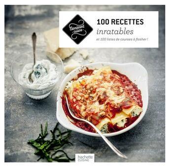 Couverture du livre « 100 recettes inratables et 100 listes de courses à flasher ! » de Collectif aux éditions Hachette Pratique