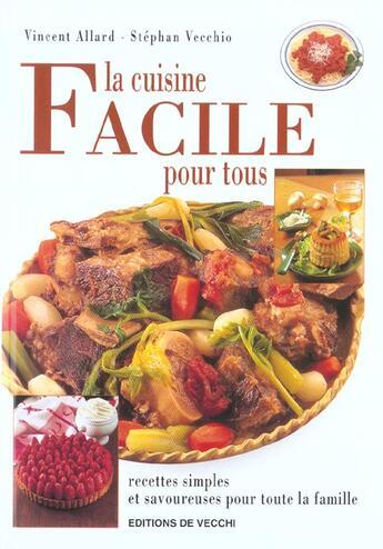 Couverture du livre « Cuisine facile pour tous » de Vincent Allard aux éditions De Vecchi