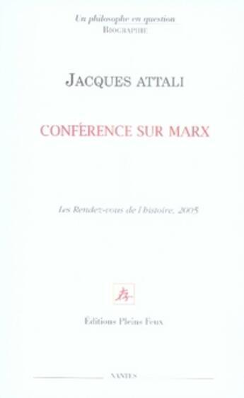 Couverture du livre « Conférence sur marx » de Jacques Attali aux éditions Pleins Feux