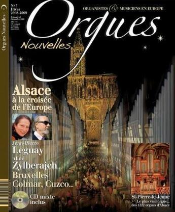 Couverture du livre « Orgues Nouvelles N.3 ; Alsace A La Croisée De L'Europe (Hiver 2008-2009) » de Collectif aux éditions Cerf