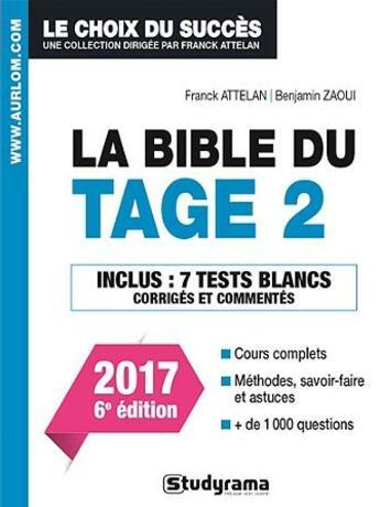 Couverture du livre « La bible du Tage 2 (2017) » de Franck Attelan et Benjamin Zaoui aux éditions Studyrama