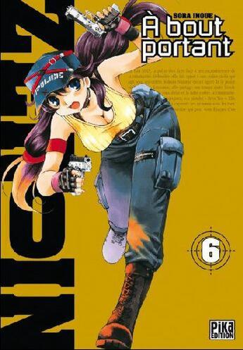 Couverture du livre « À bout portant - zero in t.6 » de Sora Inoue aux éditions Pika
